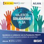 ALSA y la Fundación FECYT se unen un año más en la lucha de causas solidarias