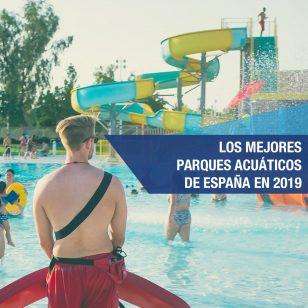 parque acuatico españa 2019 alsa