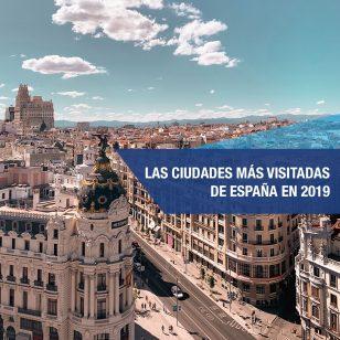 ciudades de españa mas visitadas
